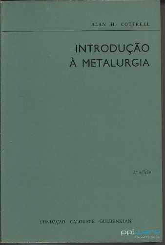 Introdução à Metalurgia